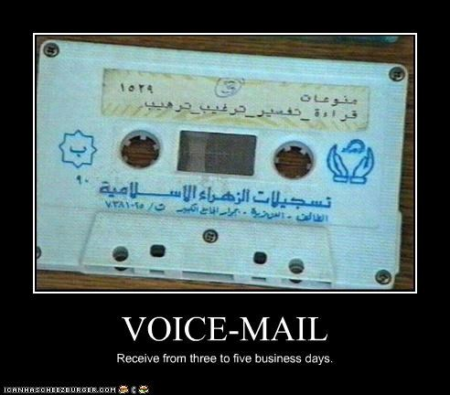 VOICE-MAIL Receive from three to five business days.