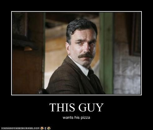 THIS GUY wants his pizza