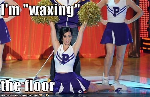 "I'm ""waxing""  the floor"