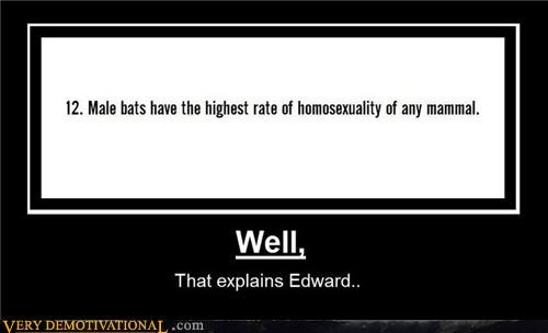 bats edward cullen gay hilarious homosexuality mammals Mean People Pure Awesome science twilight - 3985650944