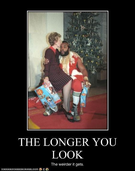 celebrity-pictures-mr-t-weird demotivational funny lolz mr t Nancy Reagan wtf - 3985958912