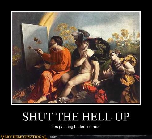 angels,butterflies,classic art,hilarious,painting,shut up