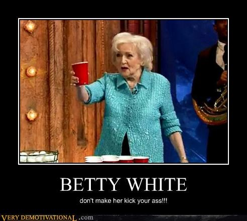 awesome,betty white,tough,funny