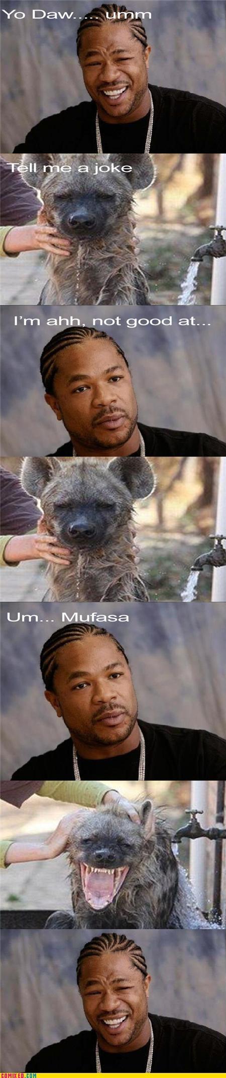 animals good one hyenas jokes lion king Xxzibit xzhibit