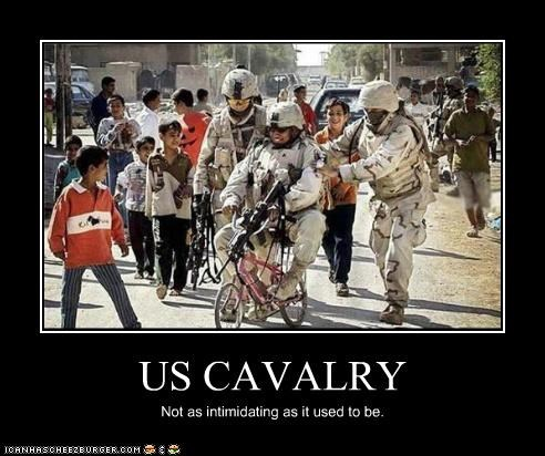 US CAVALRY Not as intimidating as it used to be.