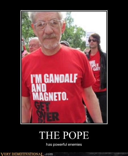 gandalf Hall of Fame homosexual agenda Magneto photoshop Pure Awesome religion the pope - 3988597504