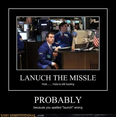 "PROBABLY because you spelled ""launch"" wrong"