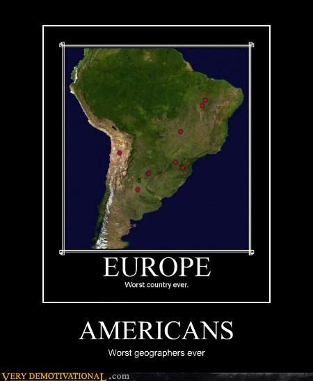 america bad schools europe idiots Maps south america usa-1