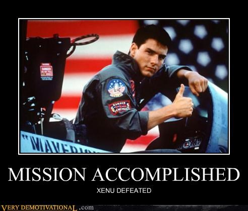 MISSION ACCOMPLISHED XENU DEFEATED