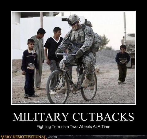 MILITARY CUTBACKS Fighting Terrorism Two Wheels At A Time