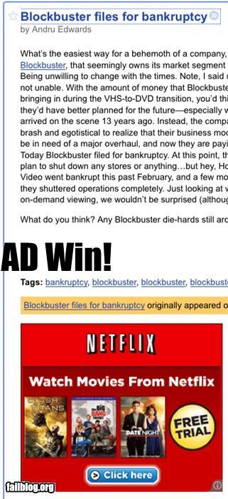 Ad Placement Win! A Nexfilx ad alongside an announcement that Blockbuster is going bankrupt.