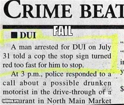 arrested driving dui excuses failboat g rated newspapers police - 3998911232