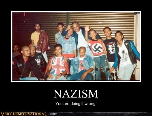FAIL idiots nazis punks youre-doing-it-wrong