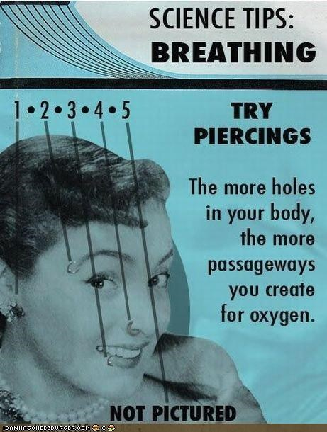 Old school advice about body piercings