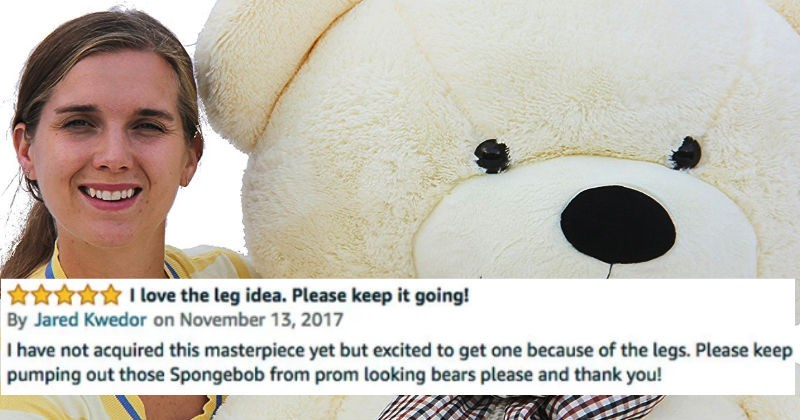 The reviews for this huge Teddy Bear are absolutely hilarious.