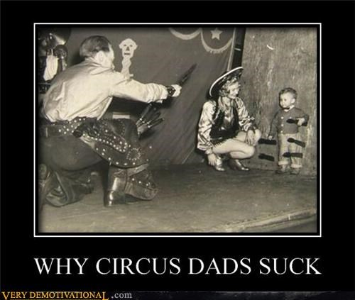 circus dads kids knives Sad trauma wtf - 4001245952