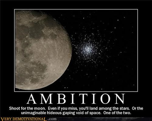 ambition demotivational dreams fear of reality hopes Sad space terror - 4008474880