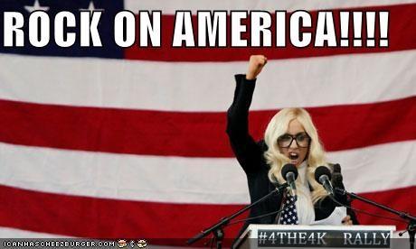 ROCK ON AMERICA!!!!