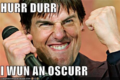 Celebriderp,mission derpossible,movies,oscar,Tom Cruise,vanilla sky