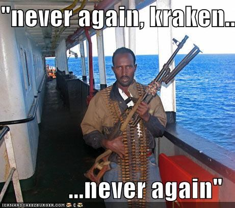 funny kraken lolz Pirate pop culture somalia weapons