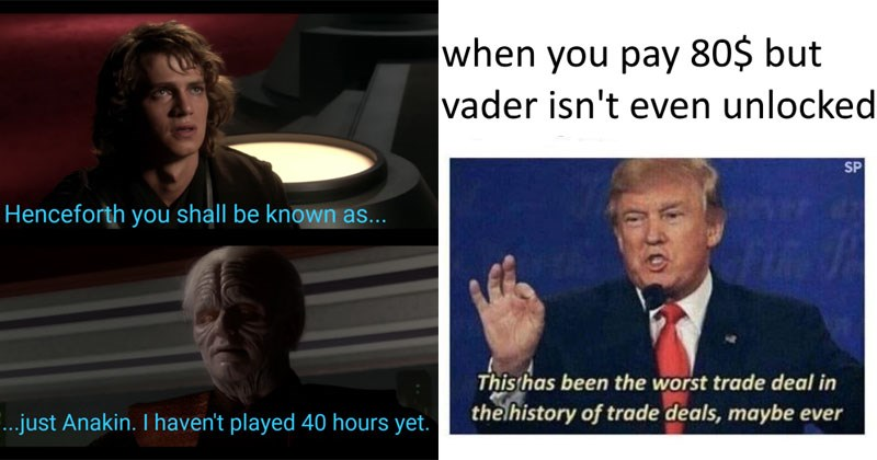 Funny memes about EA Star Wars Battlefront II, pay to win, unlockable heroes, anakin skywalker, darth vader.