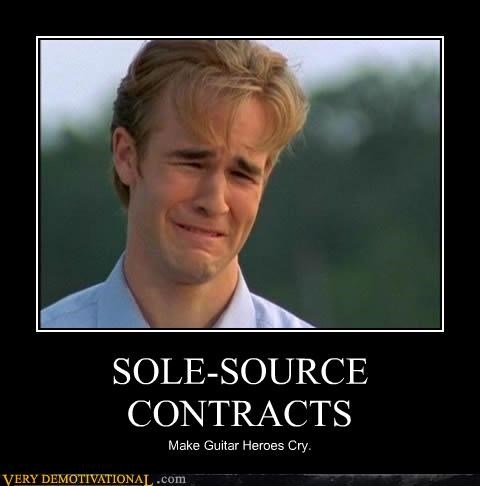 SOLE-SOURCE CONTRACTS Make Guitar Heroes Cry.
