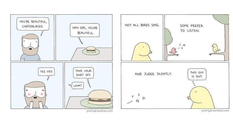 Funny and cute web comics from Poorly Drawn Lines.