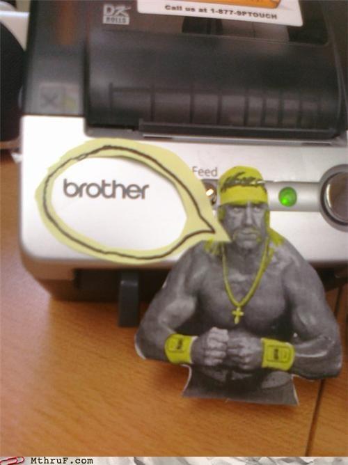 brother extreme Hulk Hogan printer