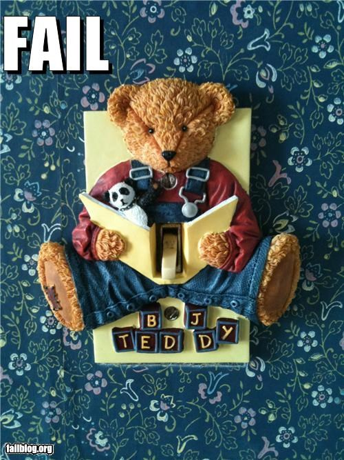 failboat light switch placement teddy bears Things That Are Doing It - 4018342144