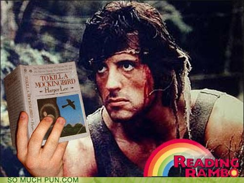 Harper Lee,literacy,rambo,raven,reading rainbow,Sylvester Stalone,To Kill A Mockingbird
