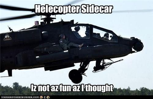 Helecopter Sidecar Iz not az fun az I thought
