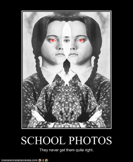 SCHOOL PHOTOS They never get them quite right.