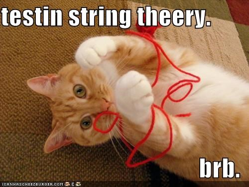 testin string theery.  brb.