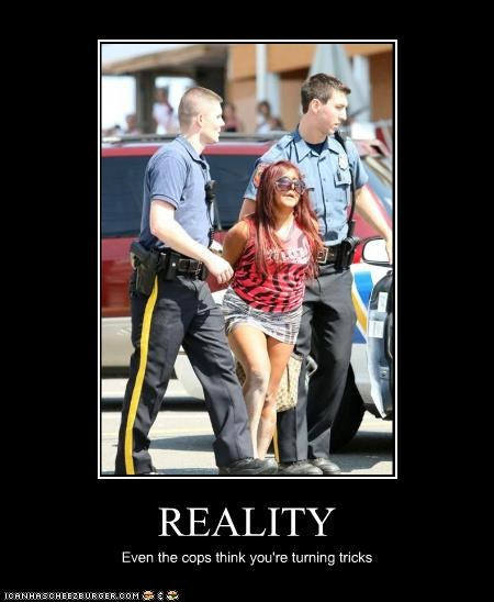 celeb demotivational funny jersey shore reality tv snooki TV - 4023361792