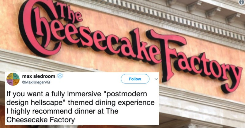 Guy live-tweets a comprehensive breakdown of the Cheesecake Factory that ends up being hilarious.