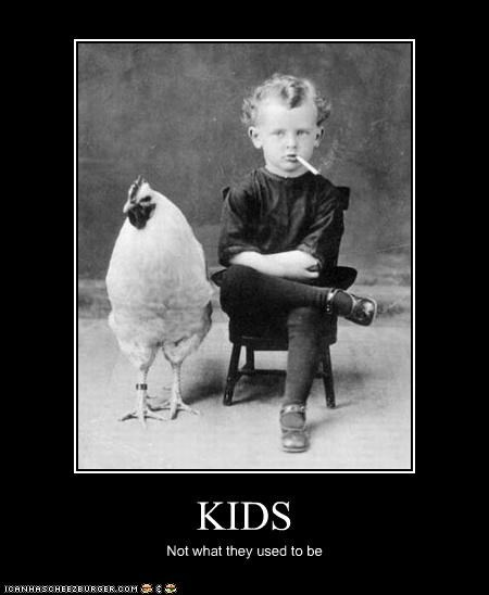 KIDS Not what they used to be