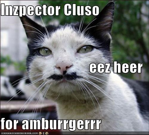 caption,captioned,cat,detective,Hall of Fame,hamburger,here,inspector Cluso,LOLs To Go,mustache,on call,pink panther
