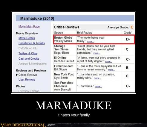 criticism families hatred hilarious Marmaduke movies reviews