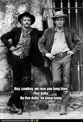 Hey, cowboy, we love you long time. Five dolla. No five dolla, no bang-bang.