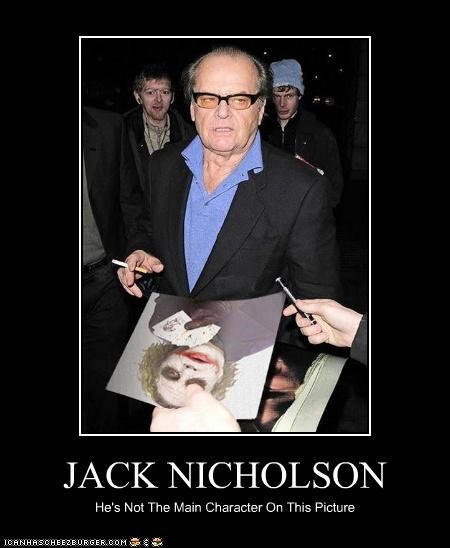 JACK NICHOLSON He's Not The Main Character On This Picture