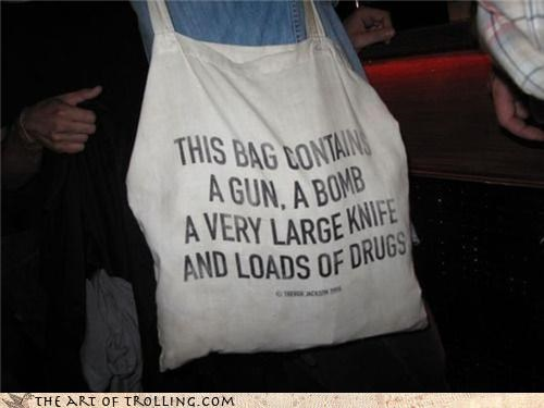 bomb,drugs,gun,IRL,knife,totebag