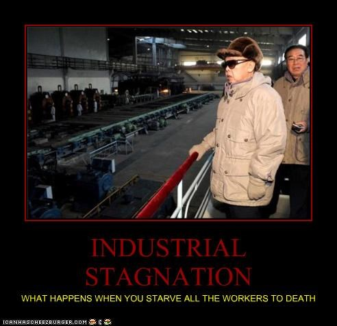 demotivational,dictator,funny,Kim Jong-Il,lolz,North Korea