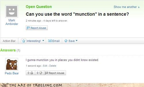 munction origins-please pedobear repeat-the-word spelling bee use-it-in-a-sentence Yahoo Answer Fails - 4036388352