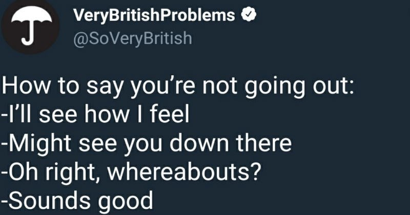 Very British problems that people share on Twitter.