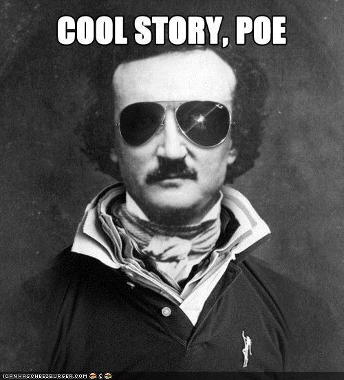 edgar allen poe,funny,illustration,meme,shoop
