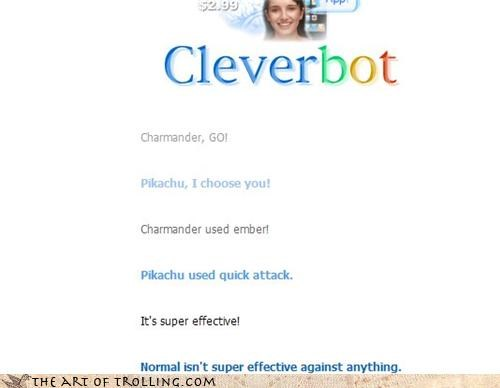 Cleverbot elite four i choose you normal type pikachu Pokémon super effective trollmander