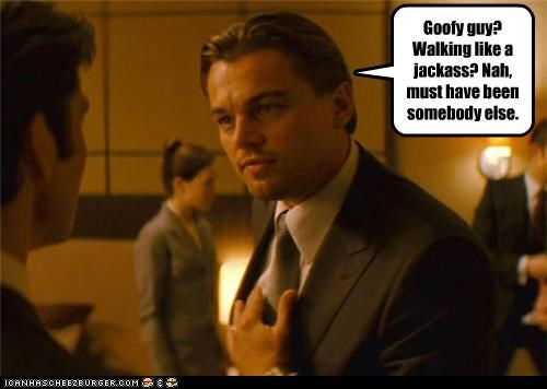 actor Inception leonardo dicaprio lolz meme strutting leo - 4043991552
