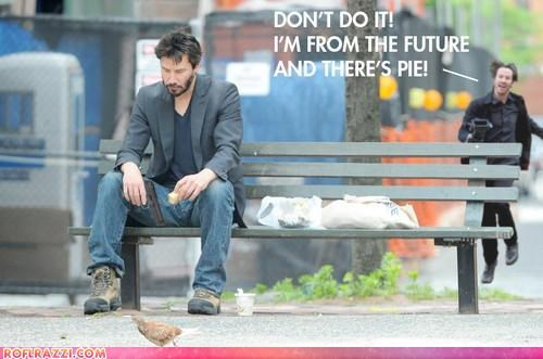 Extras,keanu reeves,photoshopped,pie,sad keanu,the future