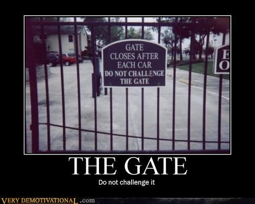 anthropomorphism,challenge,gate,impossible,motivated photos,signs,wtf