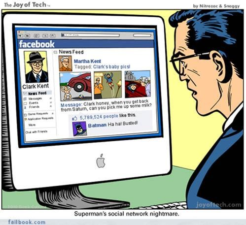 busted,Fictional Facebook Fun,parents,pictures,superman,TMI,your friends are laughing at you